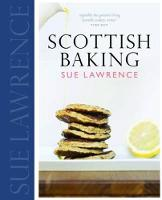 Cover for Scottish Baking by Sue Lawrence
