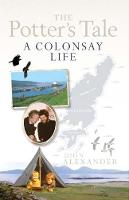 The Potter's Tale A Colonsay Life by Dion Alexander