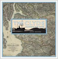 The Clyde: Mapping the River by John Moore