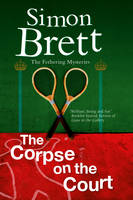 Cover for The Corpse on the Court by Simon Brett