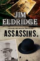Assassins A British Mystery Series Set in 1920s London by Jim Eldridge