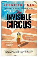 Cover for The Invisible Circus by Jennifer Egan