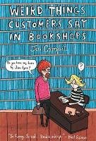 Cover for Weird Things Customers Say in Bookshops by Jen Campbell