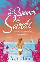 Cover for The Summer of Secrets by Alison Lucy
