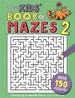 The Kids' Book of Mazes 2 by Gareth Moore