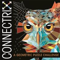Connectrix A Geometric Puzzle Challenge by Babs Ward