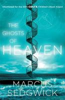 Cover for The Ghosts of Heaven by Marcus Sedgwick