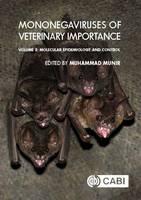 Mononegaviruses of Veterinary Importance, Volume 2 Molecular Epidemiology and Control by Paula Kinnunen, Jonas Wensman, Bronwyn A. Clayton