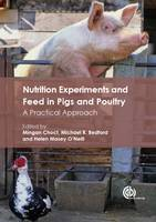 Nutrition Experiments in Pigs and P A Practical Guide by Mingan Choct