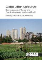 Global Urban Agric by Susan Algert, Imogen Bellwood-Howard, Fernando J. Bosco