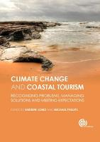 Global Climate Change and Coastal Touri Recognizing Problems, Managing Solutions, Future Expectations by Andrew L. Jones