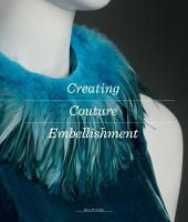 Creating Couture Embellishment by Ellen W. Miller