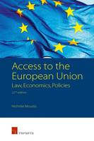 Access to the European Union: Law, Economics, Policies by Nicholas Moussis