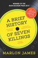 Cover for A Brief History of Seven Killings by Marlon James