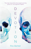 Cover for Devotion by Ros Barber