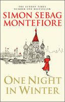 Cover for One Night in Winter by Simon Sebag Montefiore