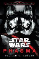 Star Wars: Phasma Journey to Star Wars: The Last Jedi by Delilah S. Dawson