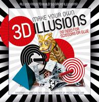 3D illusions pack All You Need to Build 50 Great Illusions by Gianni A. Sarcone