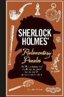 Sherlock Holmes' Rudimentary Puzzles by Tim Dedopulos