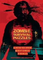 Zombie Survival Puzzles by Jason Ward