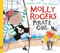 Molly Rogers, Pirate Girl by Cornelia Funke