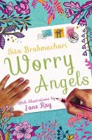 Worry Angels by Sita Brahmachari