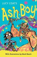Ash Boy A Cinderfella Story by Lucy Coats