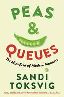 Cover for Peas & Queues The Minefield of Modern Manners by Sandi Toksvig