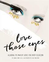 Love Those Eyes by Sarah Jane Ellis