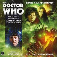 Doctor Who: The Fourth Doctor Adventures 6.6 Subterranea by Jonathan Morris, Jamie Robertson