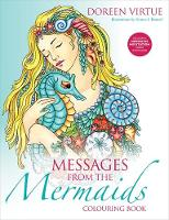 Messages from the Mermaids Colouring Book by Doreen Virtue