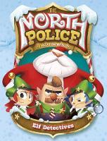 Elf Detectives by Scott Sonneborn