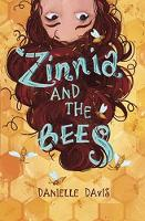 Zinnia and the Bees by Laura K. Horton