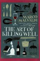 Cover for The Art of Killing Well by Marco Malvaldi