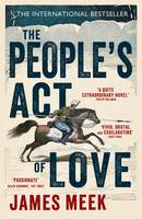 Cover for The People's Act of Love by James Meek