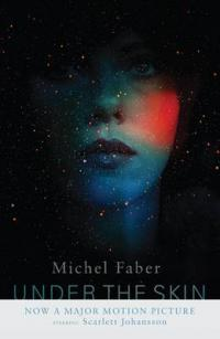Cover for Under the Skin by Michel Faber