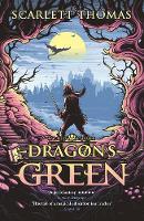 Dragon's Green Worldquake Book One by Scarlett Thomas
