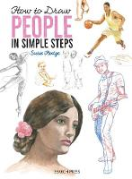 How to Draw: People In Simple Steps by Susie Hodge