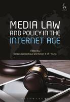 Media Law and Policy in the Internet Age by Doreen Weisenhaus