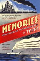 Memories - From Moscow to the Black Sea by Teffi