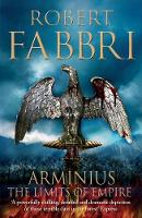Arminius The Limits of Empire by Robert Fabbri