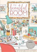My Beautiful Room Interior Design Workbook by Olivia Whitworth, Jasmine Orchard
