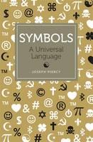 Symbols A Universal Language by Joseph Piercy