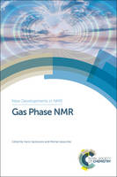 Gas Phase NMR by Alexander A. Marchione