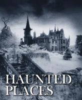 Haunted Places by Robert Grenville