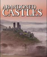 Abandoned Castles by Kieron Connolly