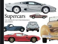 Supercars The World's Top Performance Machines by Richard Gunn