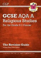 New Grade 9-1 GCSE Religious Studies: AQA A Revision Guide with Online Edition by CGP Books
