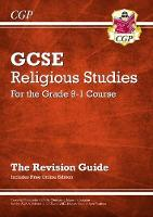 New Grade 9-1 GCSE Religious Studies: Revision Guide with Online Edition by CGP Books