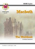 New GCSE English Shakespeare - Macbeth Workbook (Includes Answers) by CGP Books